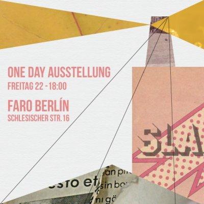 BERLIN · ONE DAY AUSSTELLUNG