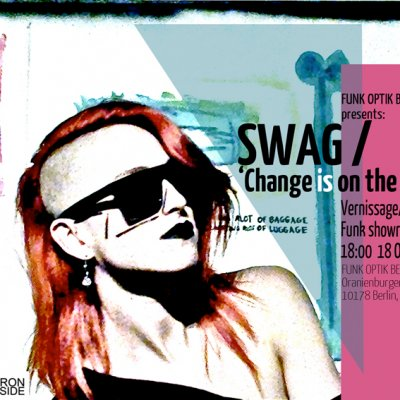 BERLIN · SWag / 'Change is on the way'