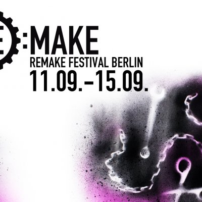 BERLIN · REMAKE FESTIVAL