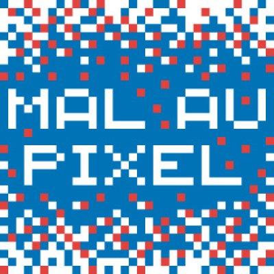 PARIS · Mal au Pixel festival