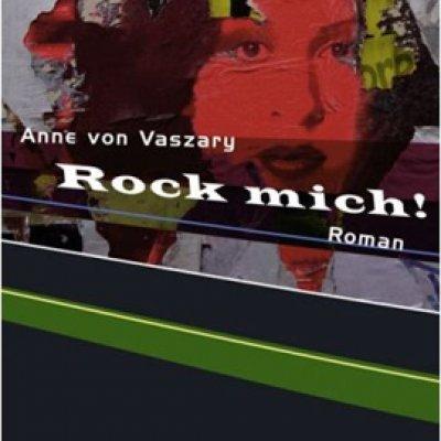 Anne von Vaszary »Rock mich«
