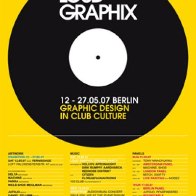 LOUD GRAPHIX: GRAPHIC DESIGN IN CLUB CULTURE