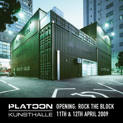 PLATOON KUNSTHALLE OPENING: ROCK THE BLOCK