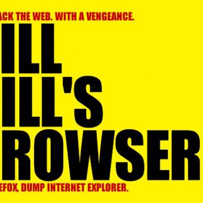 KILL BILL'S BROUWSER!